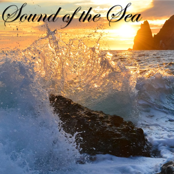 Sound of the Sea \u2013 New Age Amazing Music with Sea  Ocean Waves