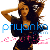 Exotic (feat. Pitbull) Priyanka Chopra
