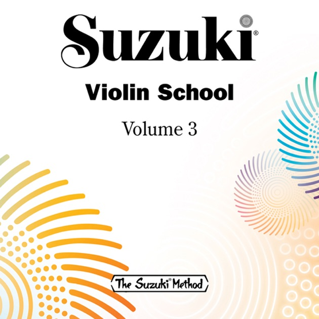 Suzuki Violin School, Vol 2 by William Preucil on iTunes