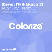 Run (Extended Mix) Eleven Fly & March 13