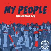 My People (Marten Hørger Remix) Smalltown DJs song
