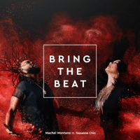 Bring the Beat (feat. Tessanne Chin) Machel Montano