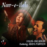 Noor-E-Ilahi (feat. Abida Parveen) Salim-Sulaiman