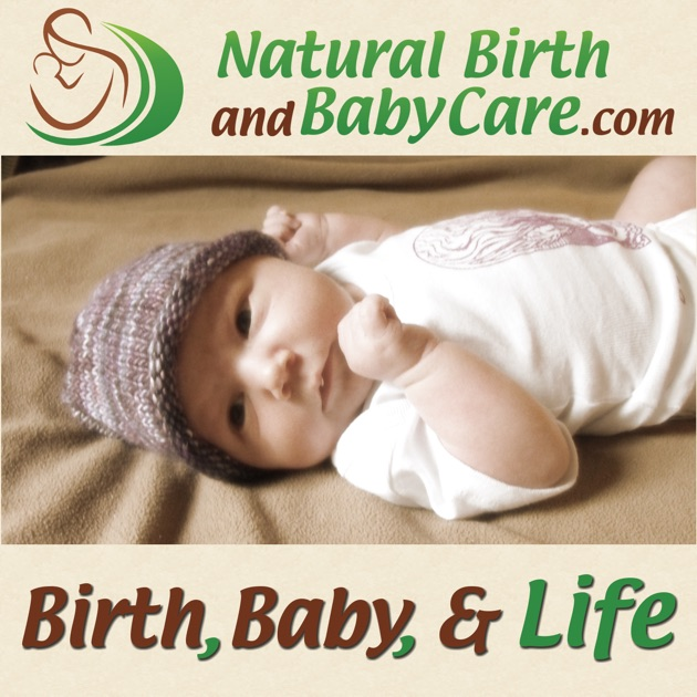 Birth, Baby, and Life by Kristen Burgess Crazy About Everything