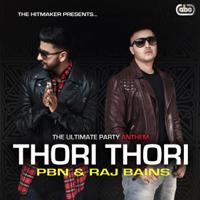 Thori Thori PBN & Raj Bains MP3