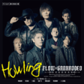 Free Download FLOWxGRANRODEO Howling Mp3