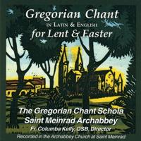 Lenten Litany Gregorian Chant Schola of Saint Meinrad Archabbey