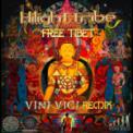 Free Download Highlight tribe Free Tibet (Vini Vici Remix) Mp3