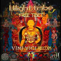 Free Tibet (Vini Vici Remix) Highlight tribe