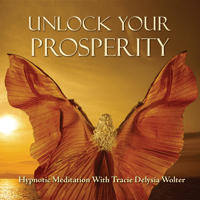 Unlock Your Prosperity Hypnotic Meditation Tracie Delysia Wolter song