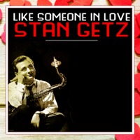 There'll Never Be Another You Stan Getz Quartet song