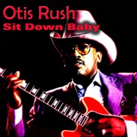 I'm Satisfied Otis Rush