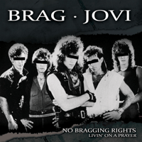 Living on a Prayer No Bragging Rights song