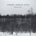 Free Download Front Porch Step A Lovely Mess Mp3