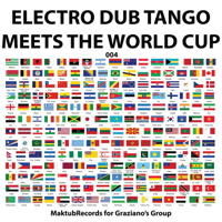 Mundo Bizarro - Dub Version Electro Dub Tango