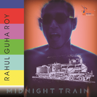 Midnight Train Rahul Guha Roy