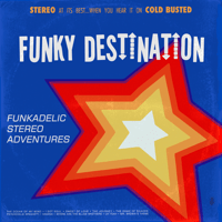 I Got Soul Funky Destination