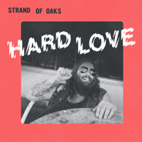 Hard Love Strand of Oaks
