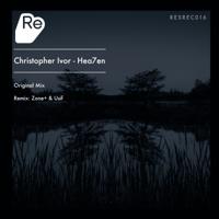 Hea7en (Zone+ & Usif Remix) Christopher Ivor MP3