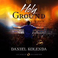 Holy Ground (Live) Daniel Kolenda