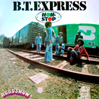 Give It What You Got B.T. Express