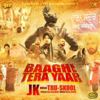 Baaghi Tera Yaar (with Tru-Skool) JK MP3