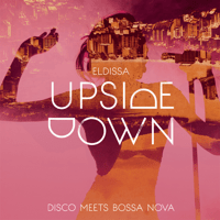 Upside Down Eldissa MP3