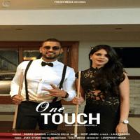 One Touch (feat. Roach Killa) Garry Sandhu