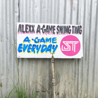 A-Game Everyday Alexx A-Game & Swing Ting song