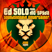 Soundsystem Entertainer (feat. MC Spyda) Ed Solo MP3