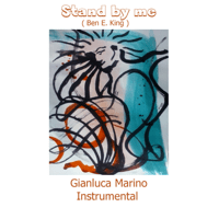 Stand by Me (Instrumental) Gianluca Marino song