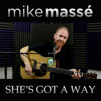 She's Got a Way Mike Massé MP3