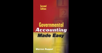 Governmental Accounting Made Easy by Warren Ruppel on iBooks