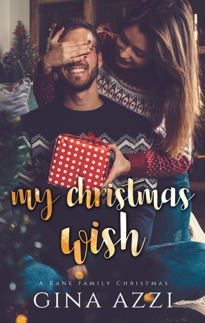 My Christmas Wish by Gina Azzi on Apple Books