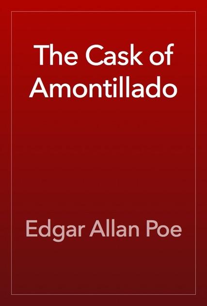 The Cask of Amontillado by Edgar Allan Poe on Apple Books