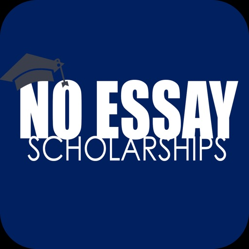 No Essay Scholarship - Push A Button To Apply by Bluestone
