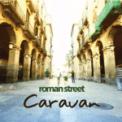 Free Download Roman Street Caravan Mp3