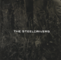 Free Download The SteelDrivers If It Hadn't Been for Love Mp3