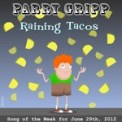 Free Download Parry Gripp Raining Tacos Mp3