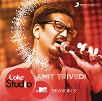 Free Download Amit Trivedi Coke Studio @ MTV Season 3: Episode 6 Mp3