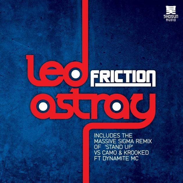 Stand Up (vs. Camo & Krooked) [Sigma Remix] [feat. Dynamite MC] - Friction