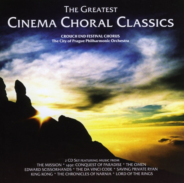 The Greatest Cinema Choral Classics by Crouch End Festival Chorus & The City of Prague Philharmonic Orchestra