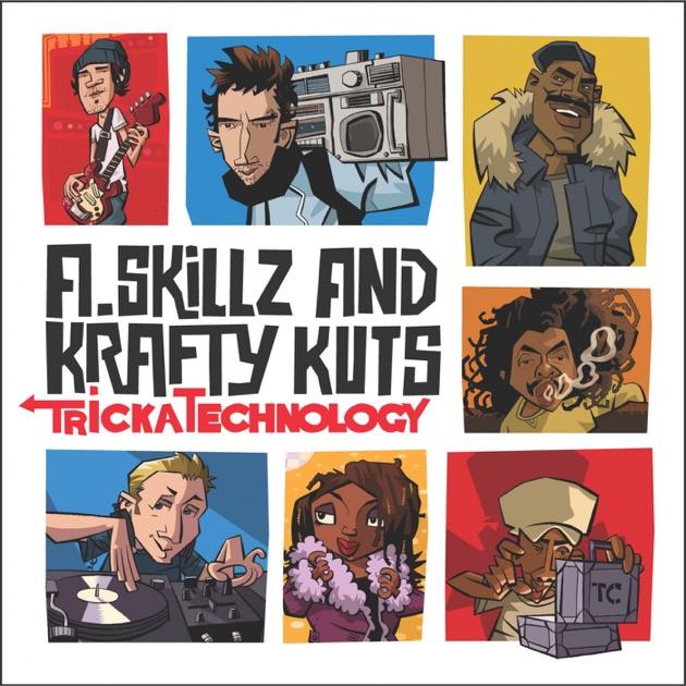 Tricka Technology by A. Skillz & Krafty Kuts
