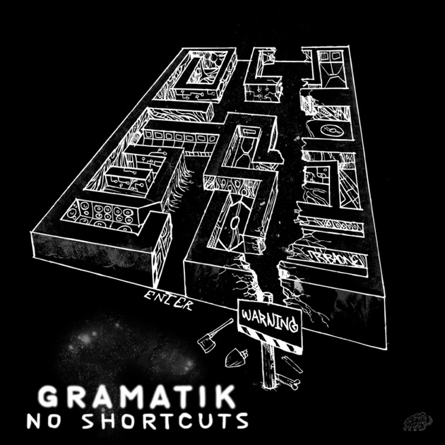 No Shortcuts by Gramatik