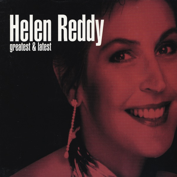 Greatest & Latest (Re-Recorded Versions) by Helen Reddy