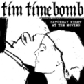 Free Download Tim Timebomb Saturday Night At the Movies Mp3