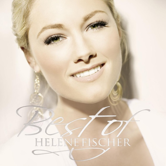 Best of Helene Fischer (Deluxe Edition) by Helene Fischer
