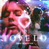True Disaster (The Remixes) - EP, Tove Lo