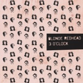 3 O'Clock - EP, Blonde Redhead