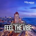 Free Download Guy Scheiman Feel the Vibe (feat. Michal S) [Mark Alvarado Remix] Mp3